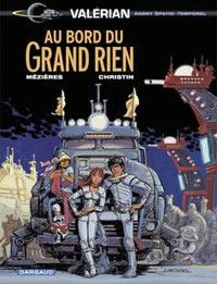Valérian : Au bord du Grand Rien #19 [2004]