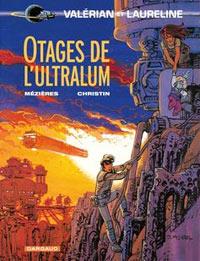 Valérian : Otages de l'Ultralum #16 [1996]