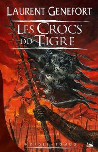 Hordes : Les crocs du tigre #3 [2010]