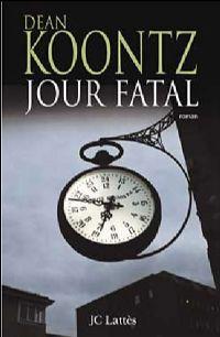 Jour Fatal [2008]