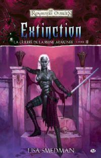 Les Royaumes oubliés : La Guerre de la Reine Araignée : Extinction #4 [2010]