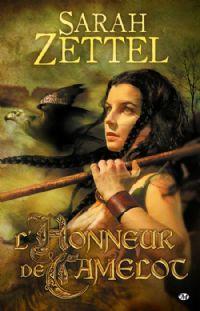 Les Chemins de Camelot : Pour l'honneur de Camelot [#2 - 2010]