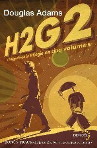 Le Guide Galactique : H2G2 : L'intégrale de la trilogie en cinq volumes [2010]