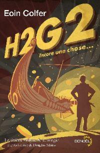 Le Guide Galactique : H2G2 : Encore une chose #6 [2010]