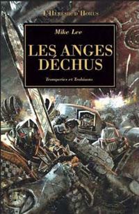 Warhammer 40 000 : L'Hérésie d'Horus : Série Héresie d'Horus: Les anges déchus #10 [2010]