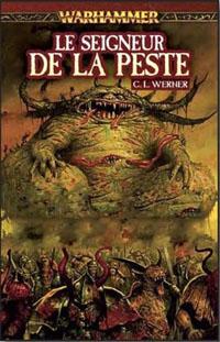 Warhammer : Le seigneur de la peste [2010]