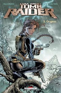 Tomb Raider : Origines #3 [2010]