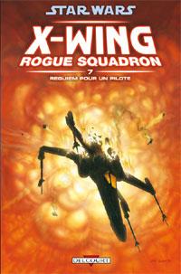 Star Wars : Rogue Squadron : Requiem pour un pilote #7 [2010]