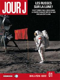 Jour J : Les Russes sur la Lune ! [#1 - 2010]