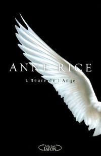 Les Chansons de l'ange : L'heure de l'ange [2010]