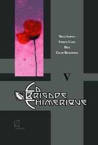 La Brigade Chimérique : Le Club de l'Hypermonde - Tola Tome 5 [2010]