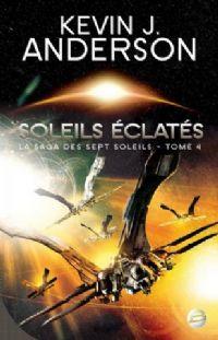 La Saga des Sept Soleils : Soleils éclatés #4 [2010]