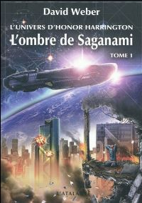 L'univers d'Honor Harrington : L'Ombre de Saganami [2010]