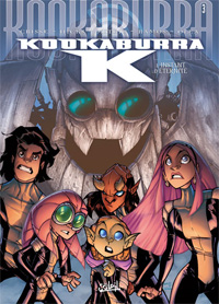 Kookaburra - K : L'instant d'éternité [Tome 3 - 2010]