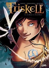 Triskell : La Marque de l'Entre-Mondes [#1 - 2010]