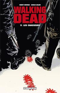 Walking Dead : Les Chasseurs #11 [2010]