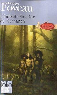 Les chroniques de l'empire : L'Enfant Sorcier de Ssinahan #5 [2010]