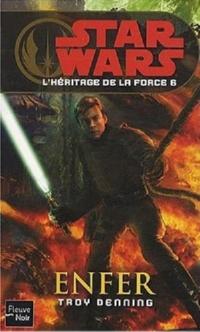 Star Wars : L'Héritage de la Force : Enfer [#6 - 2010]