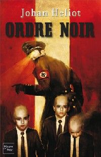 Ordre noir [2010]
