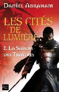 Les Cités de lumières : La Saison des traîtres [#2 - 2010]