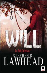 Le Roi Corbeau : Will [#2 - 2010]