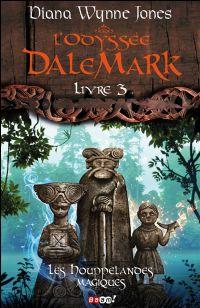 L'Odyssée Dalemark : Les Houppelandes Magiques #3 [2010]