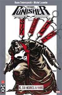 Punisher : Marvel Max : Six heures à vivre #16 [2010]