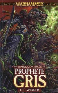 Warhammer : Thanquol & Vorax: Prophète Gris Tome 1 [2010]