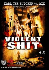 Violent Shit 4: Karl the Butcher vs Axe