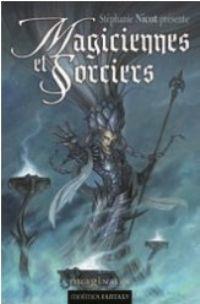 Magiciennes et sorciers [2010]