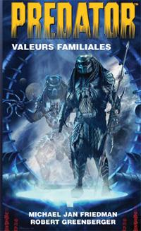 Predator : Valeurs familiales [#2 - 2010]