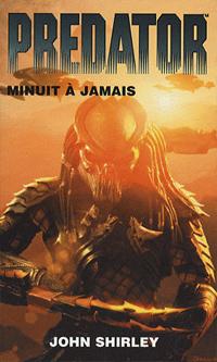 Predator : Minuit à jamais [#1 - 2007]