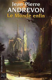 Le Monde enfin [2005]