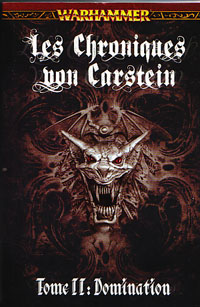 Warhammer : Chroniques von Carstein: Domination tome 2 [2010]