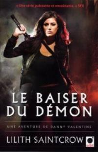 Danny Valentine : Le Baiser du Démon [#1 - 2010]