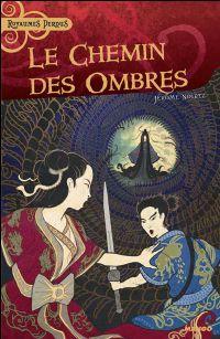 Le Chemin des Ombres [2008]