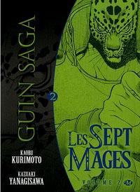 Guin Saga - Les Sept Mages [#2 - 2010]