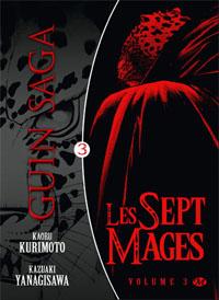 Guin Saga - Les Sept Mages #3 [2010]