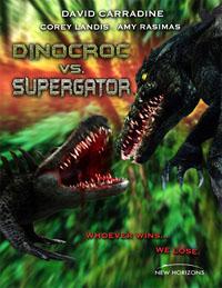 Dinocroc vs. Supergator [2011]