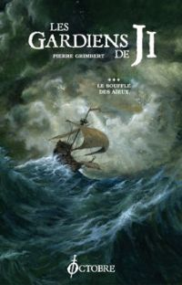 Le Cycle de Ji : Les Gardiens de Ji : Le Souffle des Aïeux #3 [2010]
