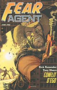 Fear Agent : Conflit d'Ego #5 [2010]