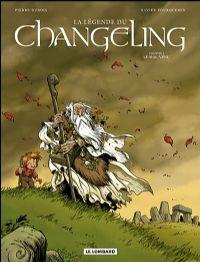 La légende du Changeling : Le mal-venu #1 [2008]