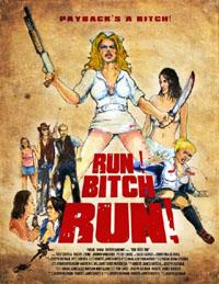 Run! Bitch Run! [2011]