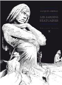 Le cycle des contrées : Les Jardins Statuaires [#1 - 2010]