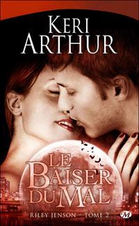 Riley Jenson : Le baiser du mal [#2 - 2010]
