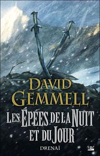 Le Cycle de Drenaï : Les épées de la nuit et du jour #11 [2010]