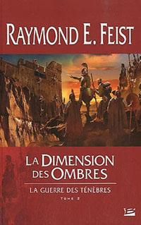 Les Chroniques de Krondor : La Guerre des Ténèbres : La Dimension des Ombres #2 [2010]