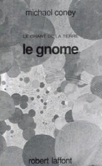 le Chant de la Terre : Le Gnome #4 [1990]
