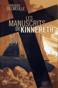 Les Naufragés de l'Entropie : Les Manuscrits de Kinnereth #2 [2010]