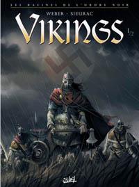 Les racines de l'ordre noir: Vikings [#1 - 2010]